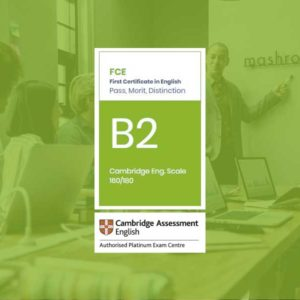 Esame Cambridge B2 First Certificate (FCE)