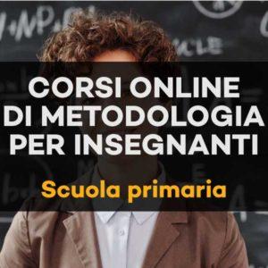Corso online di metodologia per insegnanti della scuola primaria